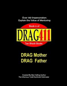 Drag Parents, Drag Mother, Fag Hag, Drag Parents