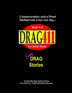 Funny Drag Queen Stories